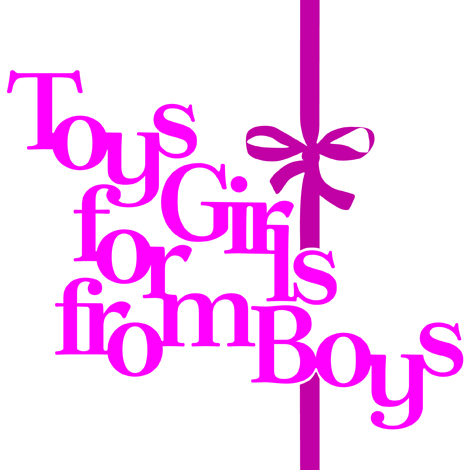 TOYS FOR GIRLS Toys for Girls from Boys